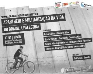 Semana del Apartheid en Sao Paulo conectando el militarismo en Brasil e Israel.